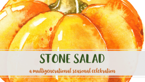Stone Salad From a Distance: A Family Sunday 2020 @ Riverdale-Yonkers Society for Ethical Culture | New York | United States