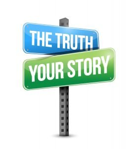 The truth or your story signpost