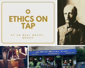 Ethics on Tap @ An Beal Bocht | New York | United States
