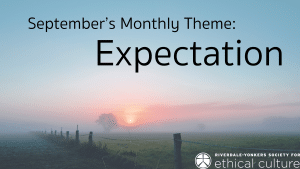 September's monthly theme is expectation. Words against skyline, farmland with rising sun.