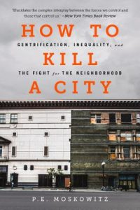 Book cover for How to Kill a City with lettering and a picture of urban buildings