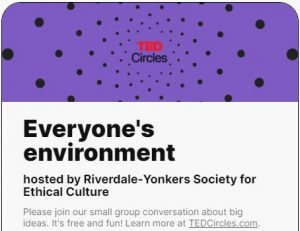 TED Circle: Everyone's Environment